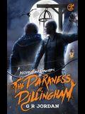 The Darkness At Dillingham: An Austerley & Kirkgordon Adventure