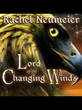 Lord of the Changing Winds Lib/E