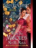 When the Marquess Met His Match: An American Heiress in London