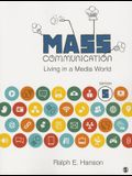 Mass Communication: Living in a Media World