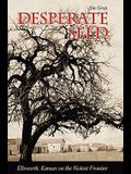 Desperate Seed: Ellsworth, Kansas on the Violent Frontier