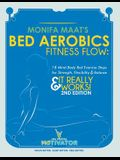 Bed Aerobics Fitness Flow: 18 Mind-Body Bed Exercise Steps for Strength, Flexibility & Balance