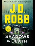 Shadows in Death: An Eve Dallas Novel (in Death, Book 51)
