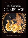 The Complete Euripides, Volume 5: Medea and Other Plays