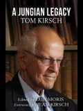 A Jungian Legacy: Tom Kirsch