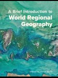 A Brief Introduction to World Regional Geography