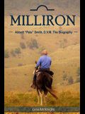 Milliron: Abbott Pete Smith, D.V.M. The Biography