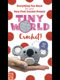 Tiny World: Crochet!