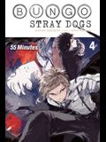 Bungo Stray Dogs, Vol. 4 (Light Novel): 55 Minutes