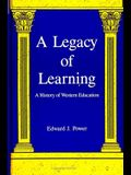 A Legacy of Learning: A History of Western Education