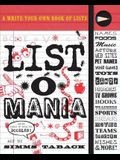 List-O-Mania: A Write-Our-Own Book of Lists