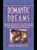 Romantic Dreams: How to Enhance Intimate Relatnshp