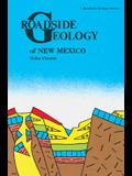 Roadside Geology of New Mexico (Roadside Geology Series)