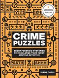 60-Second Brain Teasers Crime Puzzles: Short Forensic Mysteries to Challenge Your Inner Amateur Detective