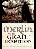 Merlin and the Grail Tradition