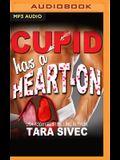 Cupid Has a Heart-On