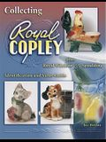 Collecting Royal Copley Plus Royal Windsor & Spaulding: Identification & Value Guide