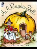 In a Pumpkin Shell: A Mother Goose ABC