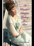 A Preacher's Daughter Looking for Love