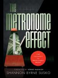 The Metronome Effect: The Journey to Predictable Profit