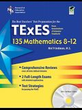 Texas TExES 135 Mathematics 8-12 w/CD-ROM (TExES Teacher Certification Test Prep)