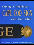 Carving a Traditional Cape Cod