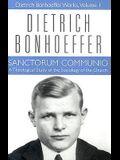 Sanctorum Communio: Dietrich Bonhoeffer Works, Volume 1