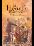My Heart's Memories: A Collection of Poems