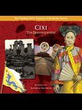 Cixi: The Dragon Empress