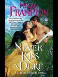 Never Kiss a Duke: A Hazards of Dukes Novel
