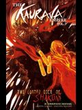 The Kaurava Empire: Volume Three: The Loaded Dice of Shakuni