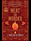 Meat is Murder: A modern cosy mystery with a classic crime feel