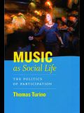 Music as Social Life: The Politics of Participation [With CD]