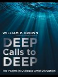 Deep Calls to Deep: The Psalms in Dialogue Amid Disruption