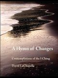 A Hymn of Changes