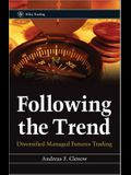 Following the Trend: Diversified Managed Futures Trading