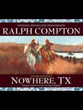 Nowhere, TX