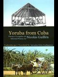 Yoruba from Cuba: Selected Poems of Nicolas Guillen