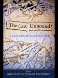 Law Unbound!: A Richard Delgado Reader