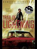 Trail of Lightning, 1
