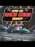 How Do Race Cars Work? Car Book for Kids Children's Transportation Books