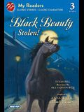 Black Beauty Stolen! (My Readers)