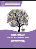 Purple Workbook: A Complete Course for Young Writers, Aspiring Rhetoricians, and Anyone Else Who Needs to Understand How English Works