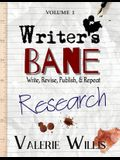 Writer's Bane: Research: Research