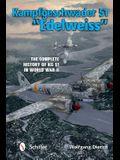 Kampfgeschwader 51 Edelweiss: The Complete History of Kg 51 in World War II