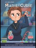 It's Her Story: Marie Curie: A Graphic Novel