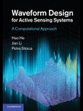 Waveform Design for Active Sensing Systems: A Computational Approach