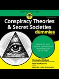 Conspiracy Theories & Secret Societies for Dummies Lib/E