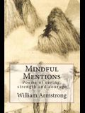 Mindful Mentions: Poems of Caring, Strength and Courage