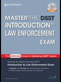 Master the Dsst Introduction to Law Enforcement Exam